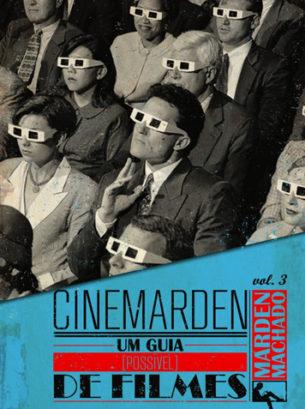 Cinemarden - Um guia [possível] de filmes vol. 03