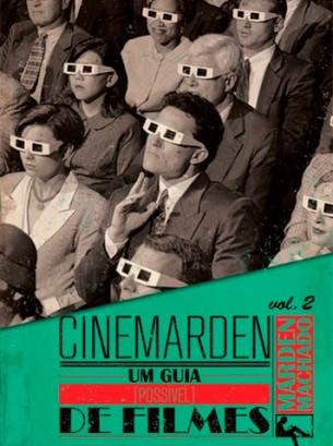 Cinemarden - Um guia [possível] de filmes vol. 02