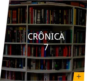 Crônica 7